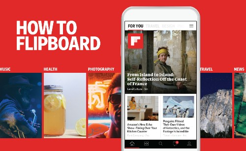 8 Ways to Get the Most Out of the All-New Flipboard