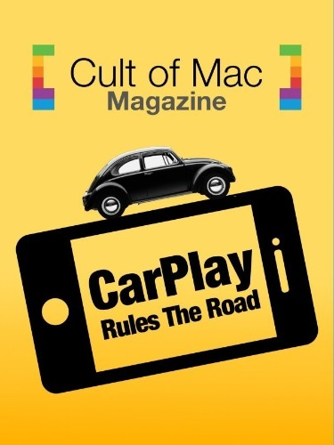 This Week In Cult of Mac Magazine: The CarPlay Revolution
