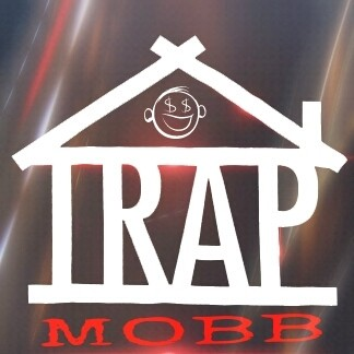 S/o to TRAP MOBB