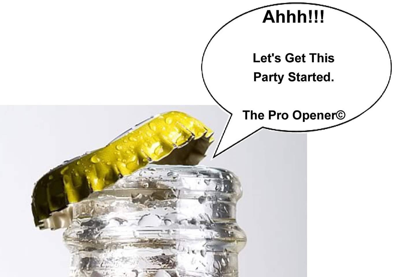 It's how you get, The party started! #theproopener #beer #bottleopener #bar #party