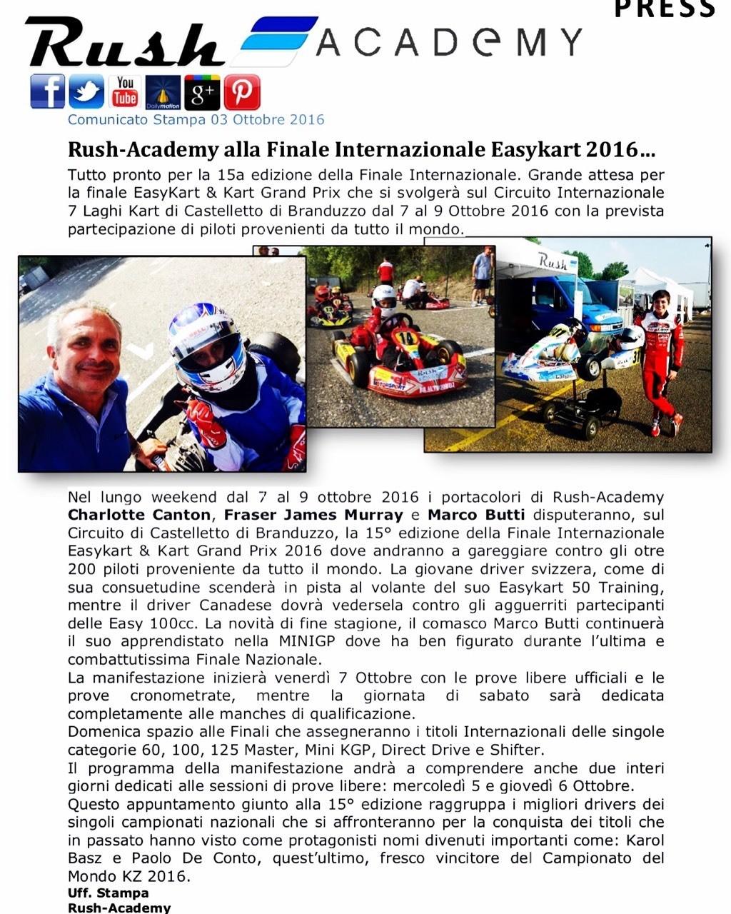 Comunicato Stampa 03 Ottobre 2016 RUSH-ACADEMY ALLA FINALE INTERNAZIONALE EASYKART 2016… Tutto pronto per la 15a edizione Easykart 2016