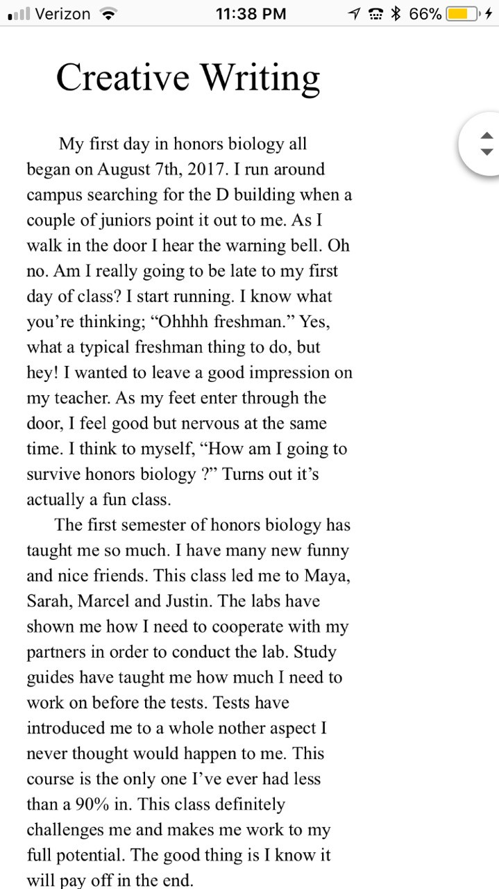 pt.1 to my creative writing about honors bio. explains my first day and up to date.