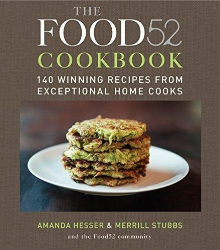 Your 22 Favorite Recipes (Ever!) From Food52 Cookbooks