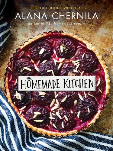 15 (Not Cheesy) Life Lessons from Alana Chernila's The Homemade Kitchen