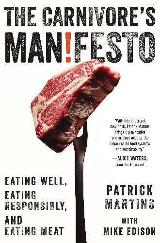 Patrick Martins' Manifesto for MeatEaters