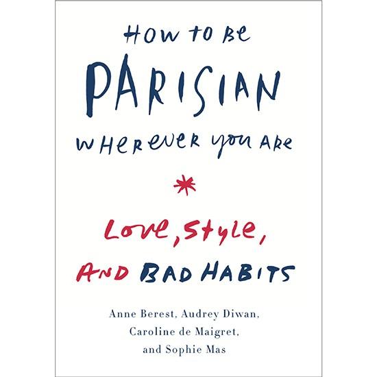 8 Strangest Secrets to Being Parisian