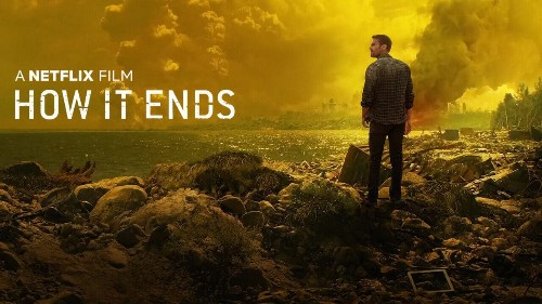 Do Not Let Netflix's 'How It Ends' Steal Two Hours Of Your Life