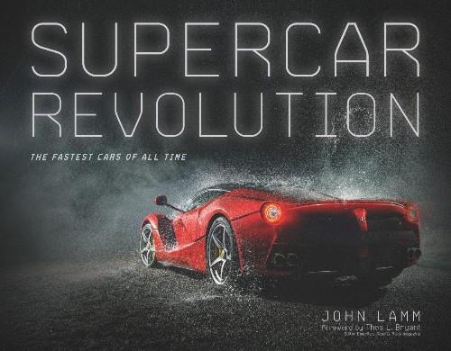 Book Review: 'Supercar Revolution' By John Lamm