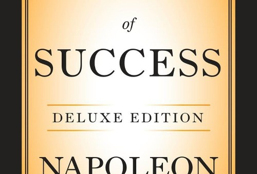 Napoleon Hill's Advice On Success Still Relevant After Nine Decades