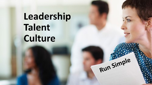 Run Simple: Leadership, Talent, And A Culture Of Innovation