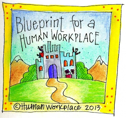 How To Build A Human Workplace