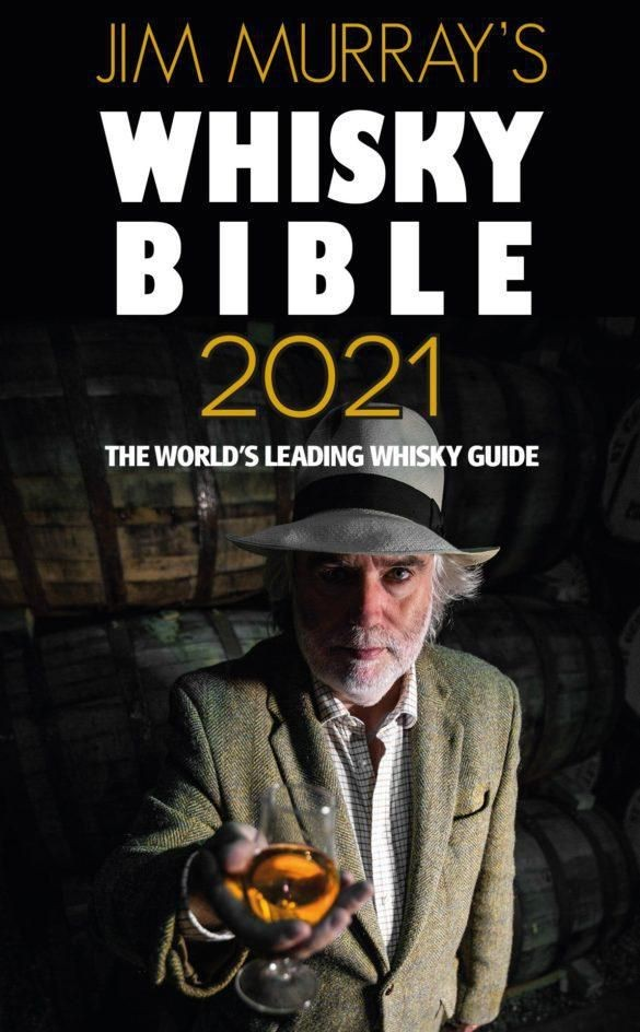 Jim Murray's 2021 Whisky Bible Announces The World's Top 50 Whiskies