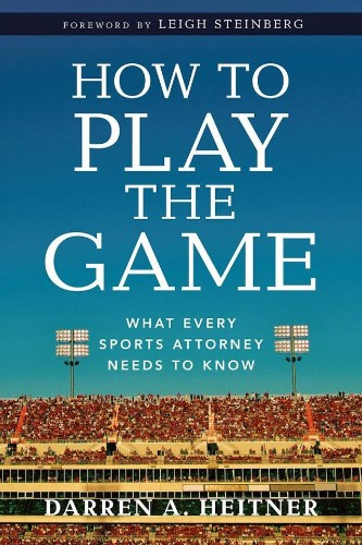 Sports Industry Mogul Darren Heitner Teaches Us How To Play The Game