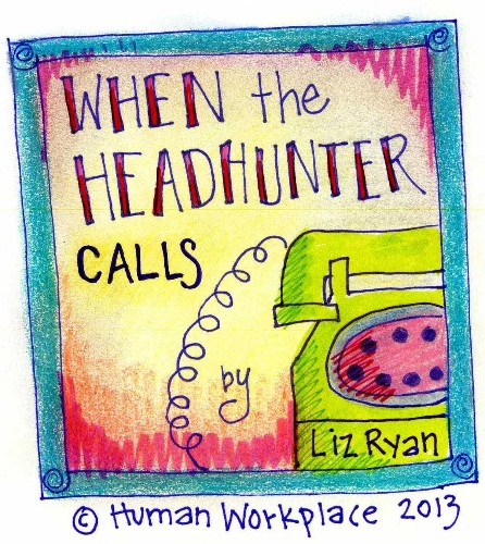 When The Headhunter Calls, Here's What To Say