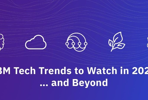 IBM Tech Trends To Watch In 2020 … And Beyond