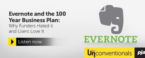 Evernote And The 100 Year Business Plan: Why Users Love It And Funders Hated It