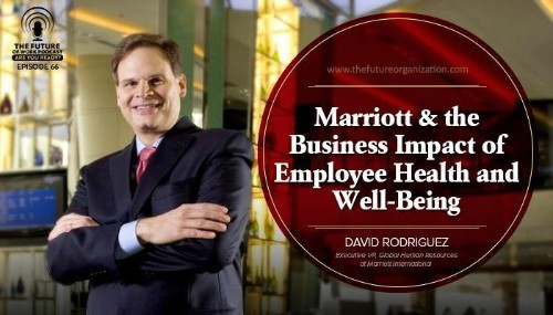 How Marriott Got To The Top Of The Hotel Industry By Focusing On Employee Health And Wellness