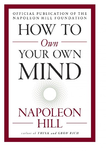 Napoleon Hill's Lessons On Creativity