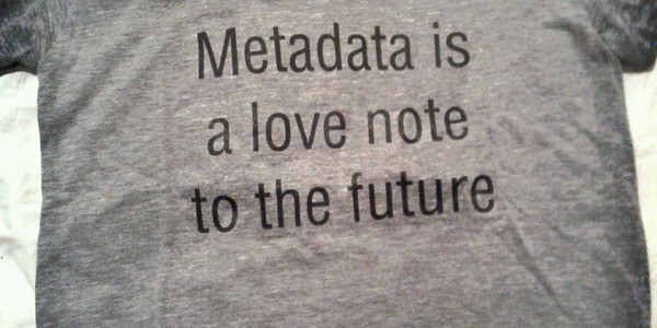 Metadata Is A Communication Channel To The Future