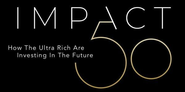 Impact 50: $5 Billion And More