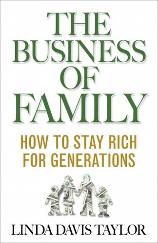 What You Can Learn From The 1% About Keeping Family Wealth Going