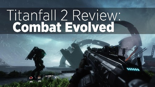 'Titanfall 2' Review: Combat Evolved