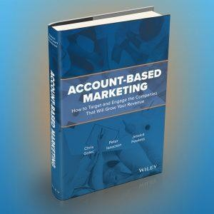 New Book On Account-Based Marketing Provides Framework For Success