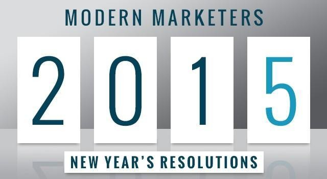10 New Year's Resolutions For Modern Marketers