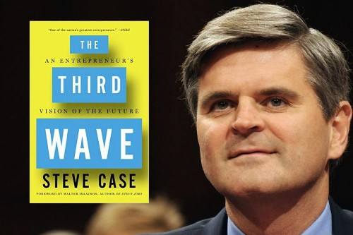 Steve Case: What Leaders Need To Know About The Next Wave Of Tech