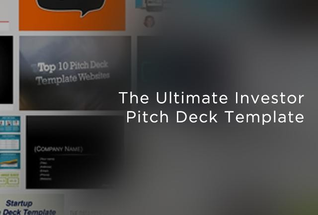 The Ultimate Pitch Deck to Raise Money for Startups