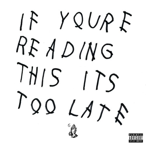 Drake Drops Surprise Album 'If You're Reading This It's Too Late'