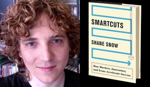 Shane Snow: How Entrepreneurs Can Fast Track Their Businesses