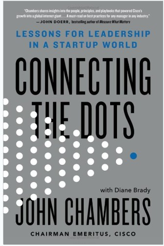 Leadership Lessons From Cisco's John Chambers