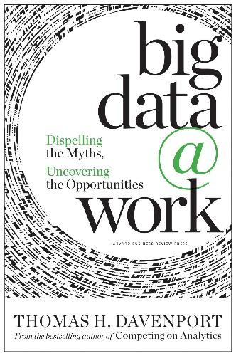 Tom Davenport's Guide to Big Data