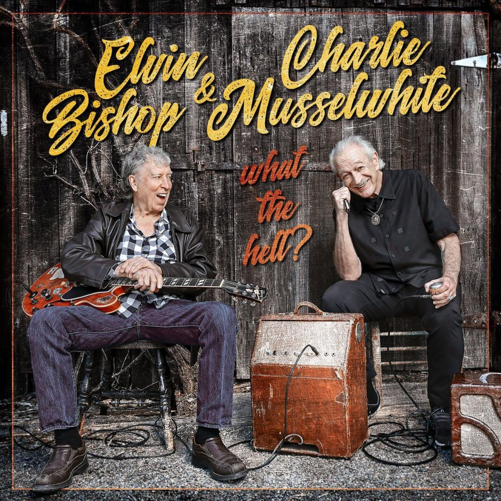 Music Legends Elvin Bishop And Charlie Musselwhite Bring Home The Blues