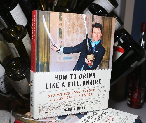 How To Drink Like A Billionaire: A Guide To Wine, Champagne, And Spirits For The 99%