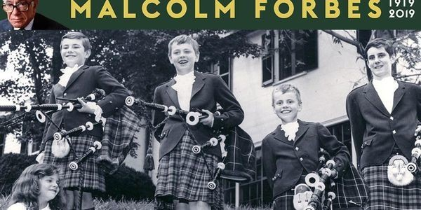 The Richly Lived Life Of My Father, Malcolm Forbes