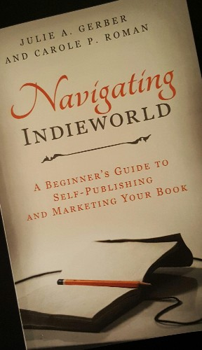 Navigating Self-Publishing Or What Two Successful Business Women Call Indieworld