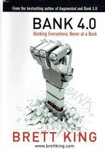Bank 4.0 Will Be All-Digital, Low-Overhead, Mobile-First