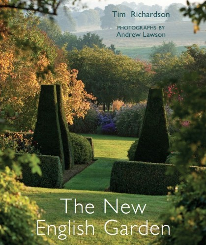 The New English Garden, by Tim Richardson