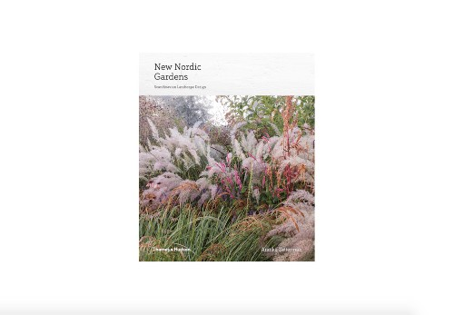 Required Reading: New Nordic Gardens