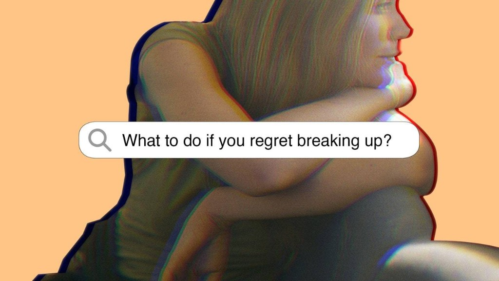 What to Do If You Regret Breaking Up, According to a Neuroscientist
