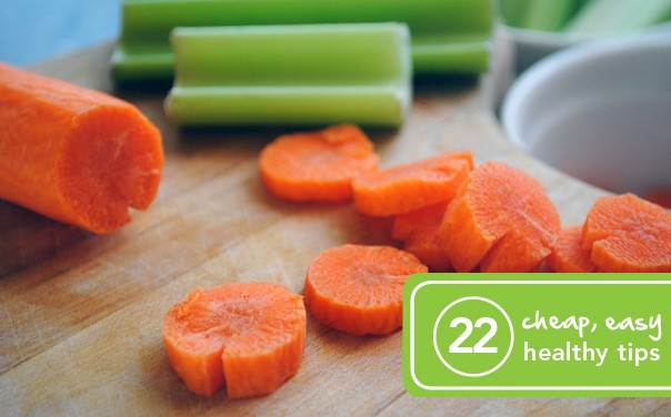 22 Cheap and Easy Ways to Eat Healthy