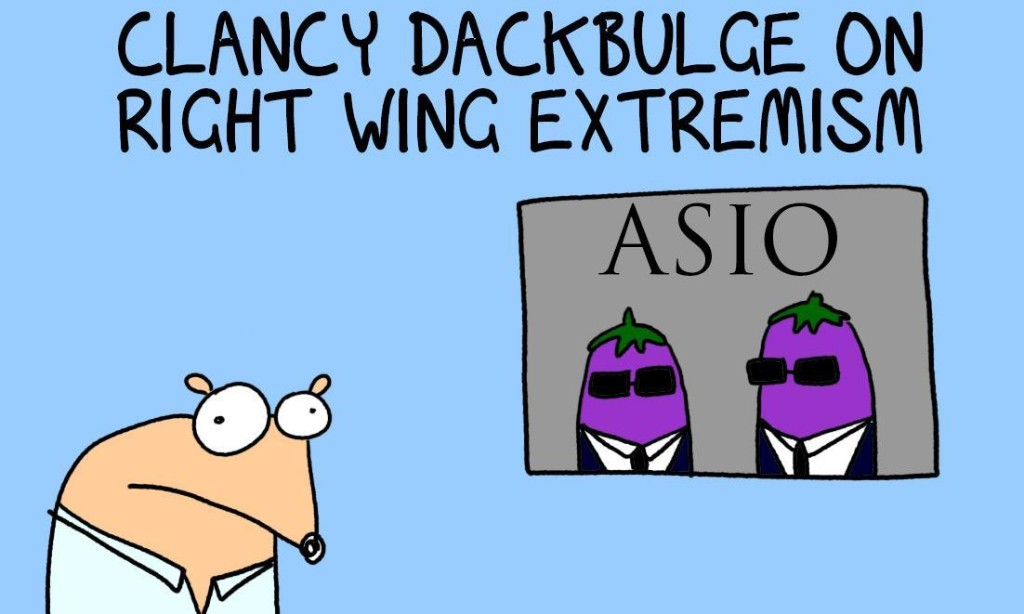 Why aren't ASIO targeting the real threat to democracy - Antifa, the Greens and the ABC!