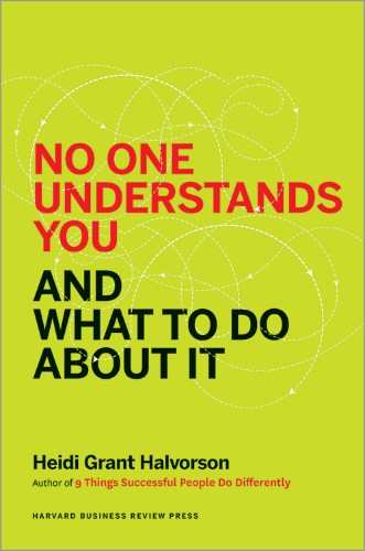 No One Understands You and What to Do About It