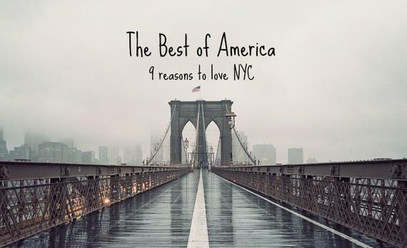 Best of America: 9 Reasons to Love New York City