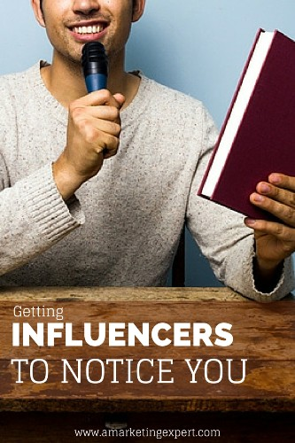 Getting Influencers to Notice You