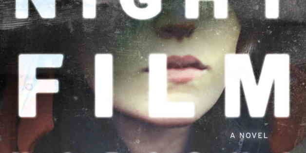'Night Film' By Marisha Pessl: The Book We're Talking About