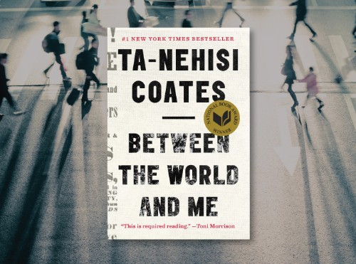 3 Things Every Entrepreneur Can Learn From Ta-Nehisi Coates' Between The World And Me