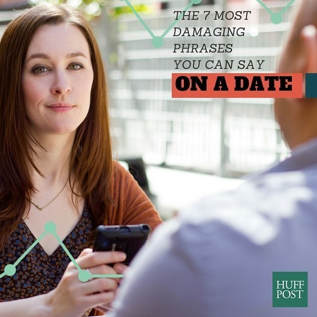 7 Things You Should Never Say On A First Date